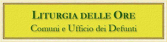 Liturgia delle Ore - Comuni - www.maranatha.it
