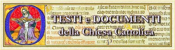 Testi e Documenti della Chiesa Cattolica